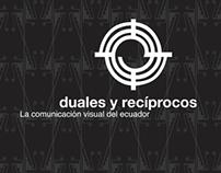Duales y Recíprocos, la cumunicación visual del Ecuador