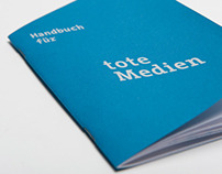 Handbook for Dead Media