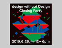 design without Design_Closing Party
