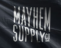MAYHEM SUPPLY Co.
