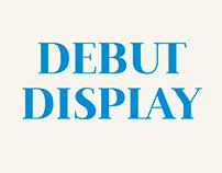 Debut Display