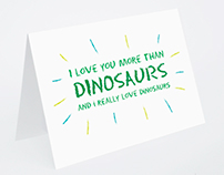 I Love You More Than Dinosaurs Greeting Card