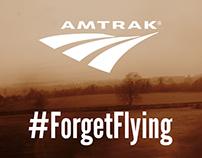 Amtrak  #ForgetFlying