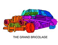 The Grand Bricolage