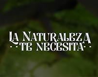 ¡La Naturaleza te necesita!