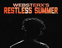 WebsterX Restless Summer