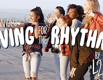 """LIVING FOR THE RHYTHM"" MUSIC VIDEO"