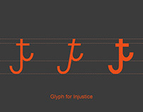 Typography Project - Glyph for Injustice