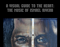 A Visual Guide to the Heart: The Music of Ismael Rivera