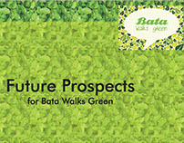 Future Prospects for Bata Walks Green