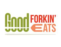 Good Forkin' Eats