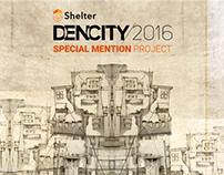DenCity Competition - Ouzai Slum