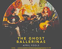 MUSIC ALBUM: APRIL FOOLS by The Ghost Ballerinas
