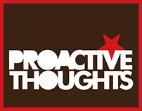 Proactive Thoughts for various clients