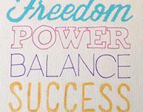 Freedom, Power, Balance, Success