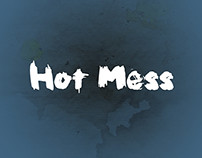 Hot Mess Brush Font