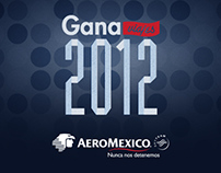 GanaViajes 2012 - Aeroméxico