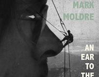 Mark Moldre - An Ear to the Earth.