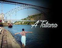 A Tatiana