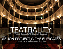 TEATRALITY - Videomapping for The Suricates live