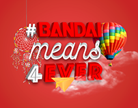 Bandai means 4ever