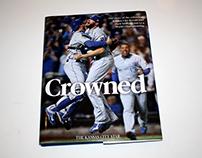"""""""Crowned"""" Kansas City Royals championship book"""