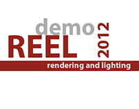Demo Reel 2012 (Rendering & Lighting)