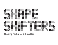 Shapeshifters: Shaping Fashion Silhouettes