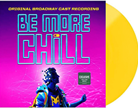BE MORE CHILL Broadway Albums