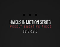 Haïkus in motion series