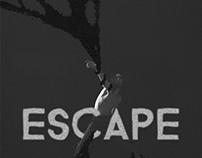 Escape // Animation