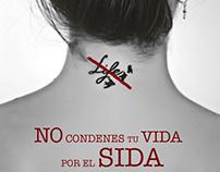 No condenes tu vida al sida