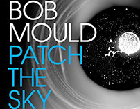 BOB MOULD: Patch The Sky