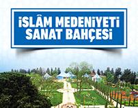 İSLÂM MEDENİYETİ SANAT BAHÇESİ