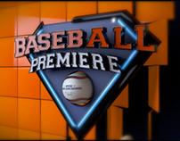 Baseball Premiere
