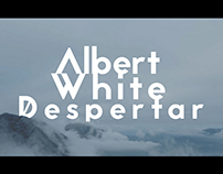 Albert White - Despertar. Videoclip.