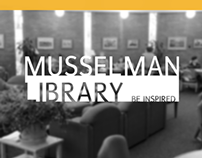 MUSSELMAN LIBRARY VISUAL IDENTITY CAMPAIGN