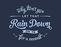 For Fun: Rain Down T-Shirt