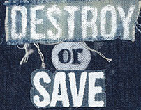 Destroy or Save