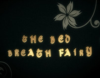 The Bed Breath Fairy
