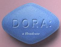 Dora: A Headcase