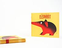 How to Train An Elephant