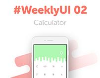 #WeeklyUI 002 - Calculator