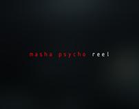 Masha Psycho | Showreel