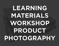 Learning Materials Workshop Product Photography