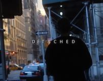 DETACHED - A Short Film