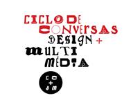 Ciclo de Conversas Design + Multimédia