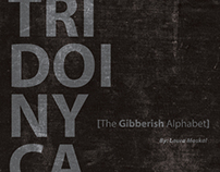 Tridoinyca: The Gibberish Alphabet