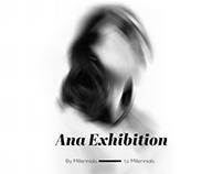 Ana Exhibition