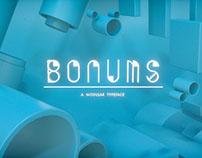 Bonums, a Modular Typeface